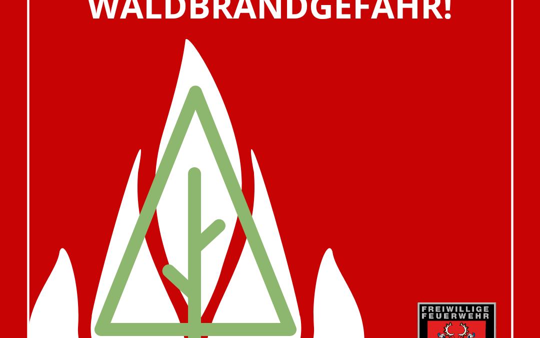 Hohe Waldbrandgefahr